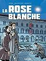 La Rose Blanche : Des étudiants contre Hitler par Delvecchio