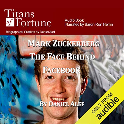 Mark Zuckerberg: The Face Behind Facebook cover art