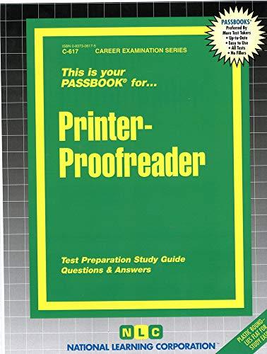 Printer-Proofreader: Passbooks Study Guide