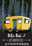 Dite Oui à De Nouvelles Aventures: Carnet de Voyage Camping Car   Journal de bord Caravane   Noter L'itinéraire, destination, couts, terrain, ...   idée Cadeau pour Globetrotteur et Campeur.