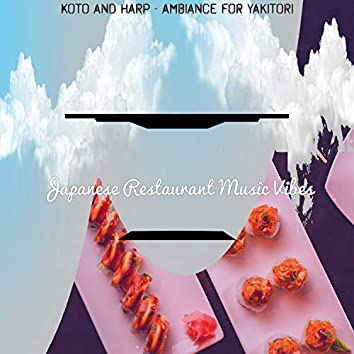 Koto and Harp - Ambiance for Yakitori
