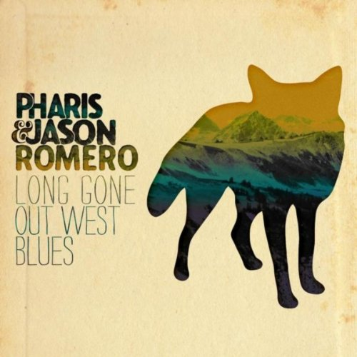 Long Gone Out West Blues [Explicit]