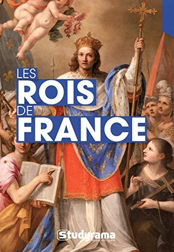 Les rois de France: Biographie et repères...