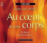 Au coeur de notre corps - CD audio - Alexandre Stanké - 01/01/2006