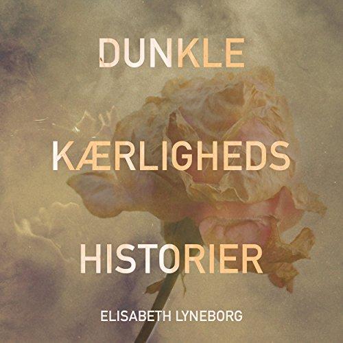 Dunkle kærlighedshistorier  By  cover art