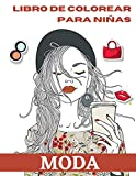 Moda: libro de colorear para niñas: Divertido y elegante libro para colorear de moda y belleza para niñas