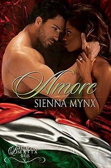 Amore: A Italian Mafia Romance (Battaglia Mafia Series Book 5) by [Sienna Mynx]