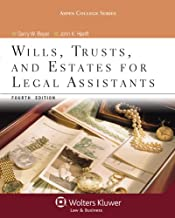 Wills Trusts & Estates for Legal Assistants, Fourth Edition (Aspen College)