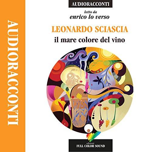 Leonardo Sciascia – Il mare colore del vino (2015) mp3 - 128kbps