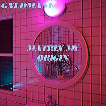 Matrix My Origin