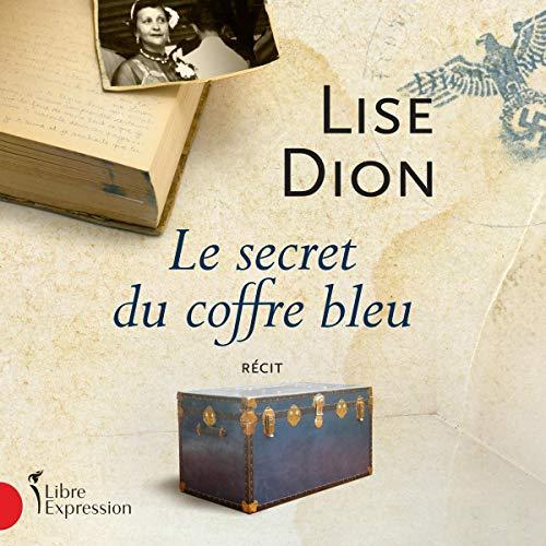 Couverture de Le secret du coffre bleu