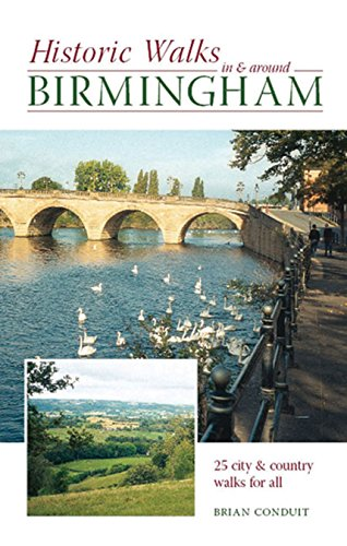 Historic Walks in and Around Birmingham