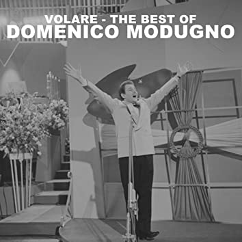 Volare: The Best Of Domenico Modugno