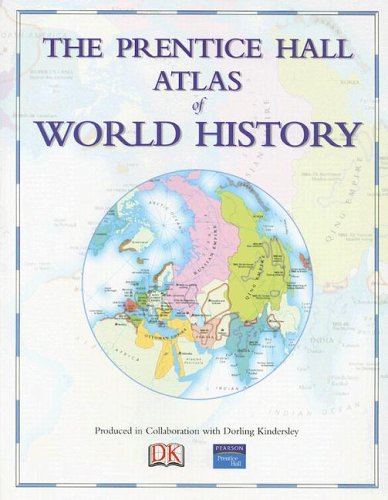 Download The Prentice Hall Atlas of World History 0131539019