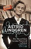 Die Menschheit hat den Verstand verloren: Tagebücher 1939–1945 - Astrid Lindgren