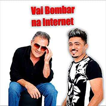 Vai Bombar na Internet