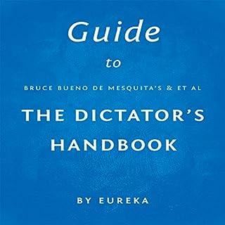 Guide to Bruce Bueno de Mesquita's The Dictator's Handbook cover art