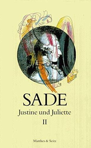 Justine und Juliette 02: Justine und Juliette, 10 Bde., Bd.2