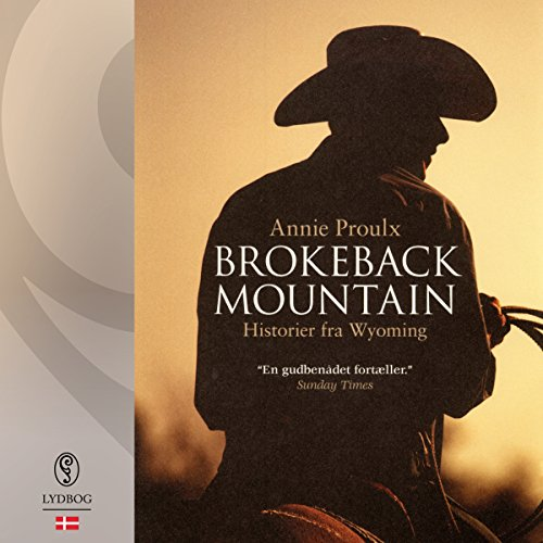 Brokeback Mountain     Historier fra Wyoming              By:                                                                                                                                 Annie Proulx                               Narrated by:                                                                                                                                 Mikkel Bay Mortensen                      Length: 8 hrs and 42 mins     Not rated yet     Overall 0.0