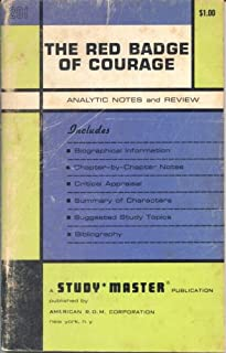 The Red Badge of Courage: Chapter Notes and Criticism (A Study Master Publication)