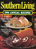 Southern Living 1994 Annual Recipes (Southern Living Annual Recipes)