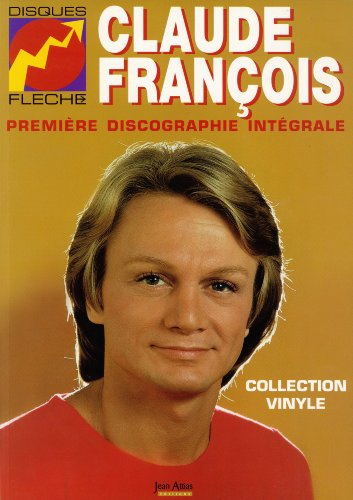 Claude François, Première Discographie Intégrale, Collection Vinyle, Disques Flèche