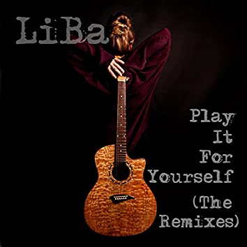 Play It for Yourself (The Remixes)