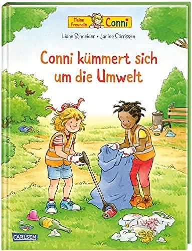 Conni-Bilderbücher: Conni kümmert sich um die Umwelt: Bilderbuch ab 3 über Müll, Umweltverschmutzung, Klimawandel und Nachhaltigkeit