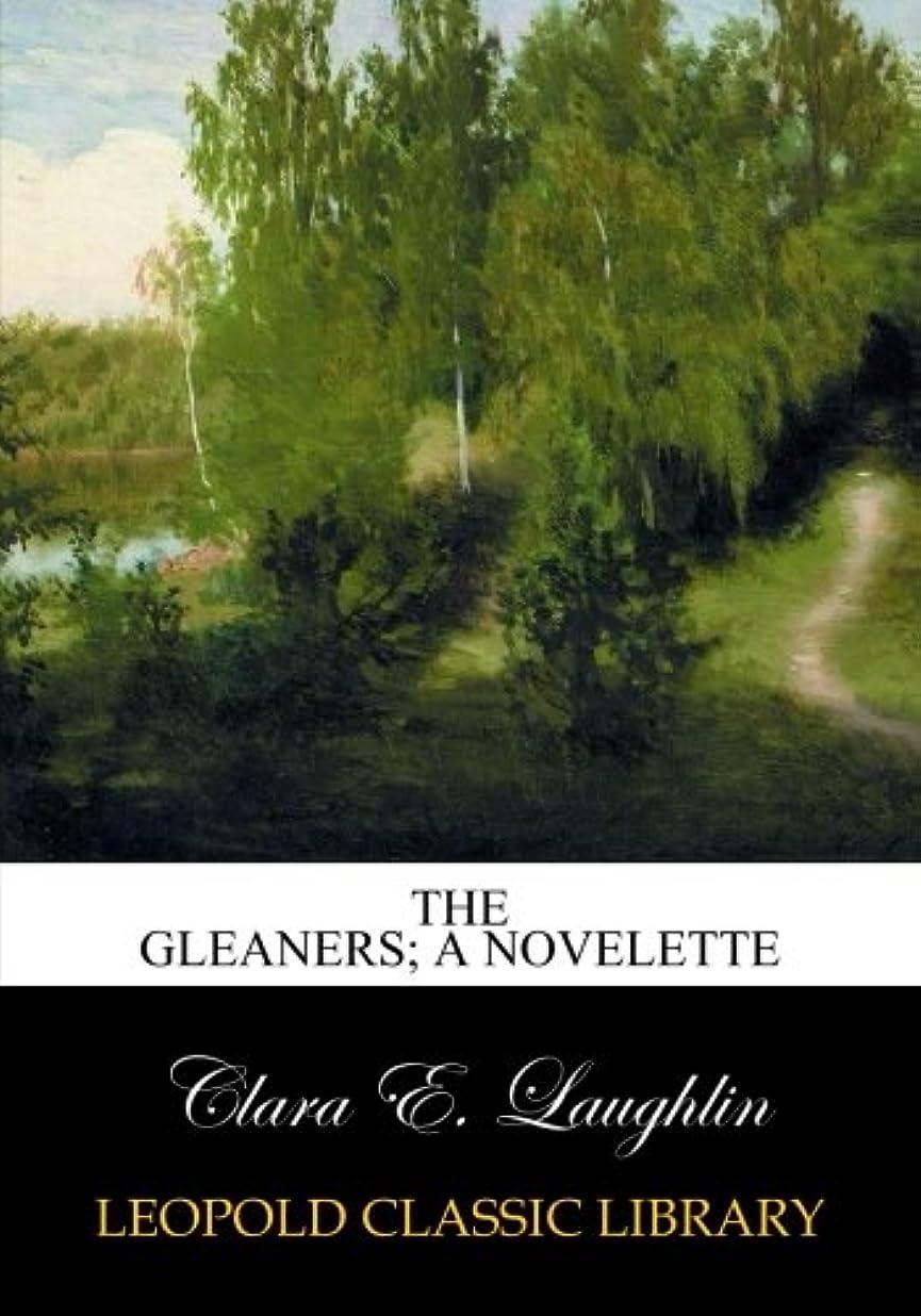 まだ解決ペックThe gleaners; a novelette