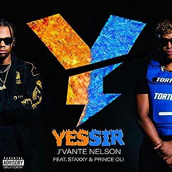 Yessir (feat. Staxxy & Prince Oli)