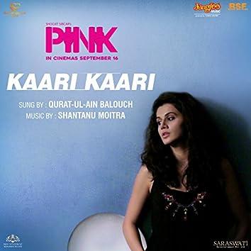 "Kaari Kaari (From ""Pink"") - Single"