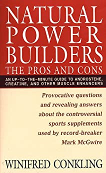 Natural Power Builders: The Pros and Cons