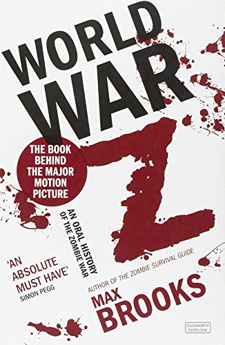 Brooks, M: World War Z: An Oral History of the Zombie War