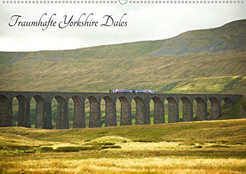 Traumhafte Yorkshire Dales (Wandkalender 2021 DIN A2 quer)