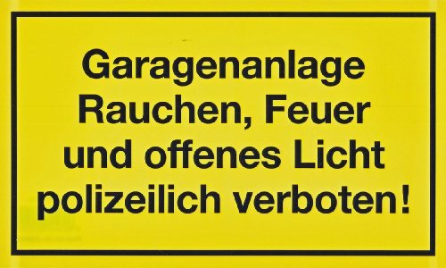 Garagenanlage ! Warnschild Schild Hinweisschild 25 x 15 cm