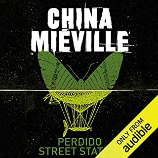 Perdido Street Station: New Crobuzon, Book 1                   By:                                                                                                                                 China Mieville                               Narrated by:                                                                                                                                 Jonathan Oliver                      Length: 31 hrs     434 ratings     Overall 4.0