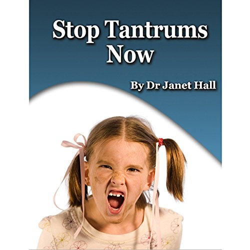 Stop Tantrums Now audiobook cover art