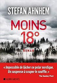 Moins 18° par Stefan Ahnhem