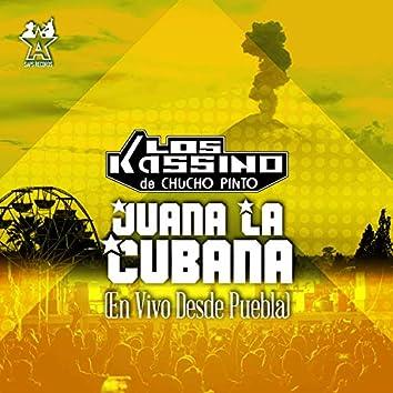 Juana la Cubana (En Vivo Desde Puebla)