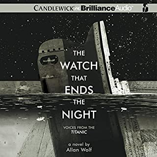 The Watch That Ends the Night     Voices from the Titanic              By:                                                                                                                                 Allan Wolf                               Narrated by:                                                                                                                                 Michael Page,                                                                                        Phil Gigante,                                                                                        Christopher Lane,                   and others                 Length: 10 hrs and 10 mins     67 ratings     Overall 4.1