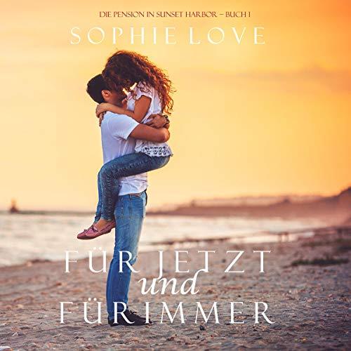 Für Jetzt und Für Immer [For Now and Forever] audiobook cover art