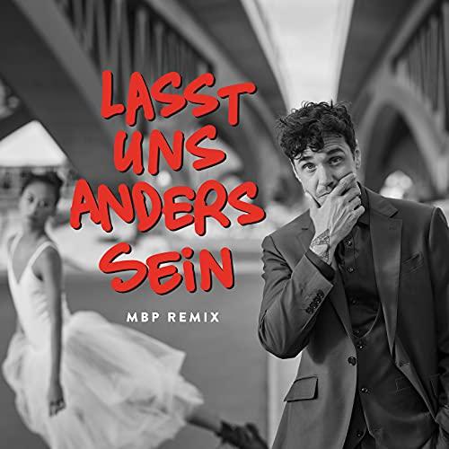 Lasst Uns Anders Sein (MBP Remix)