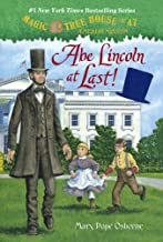Abe Lincoln At Last! (Turtleback School & Library Binding Edition) (Magic Tree House: a Merlin Mission)