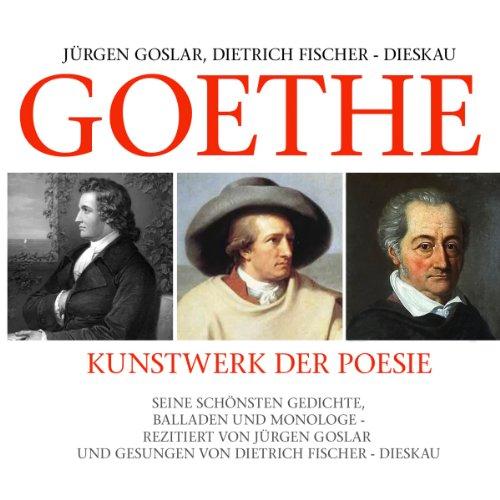 Goethe: Kunstwerk Der Poesie audiobook cover art