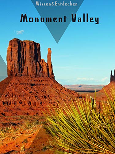 Monument Valley Wissen&Entdecken