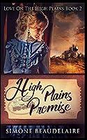 High Plains Promise (Love On The High Plains Book 2)