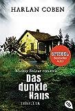 Mickey Bolitar ermittelt - Das dunkle Haus (Die Mickey Bolitar-Reihe, Band 2) - Harlan Coben
