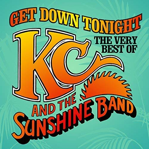Get Down Tonight: Best Of K.C. & The Sunshine Band