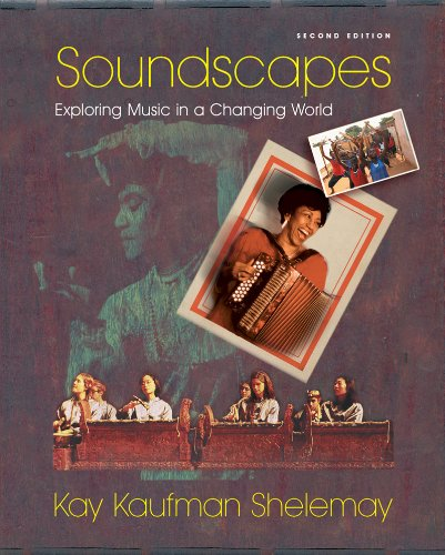 Soundscapes: Exploring Music in a Changing World, 2nd...