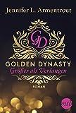 Golden Dynasty - Größer als Verlangen (de-Vincent-Saga)